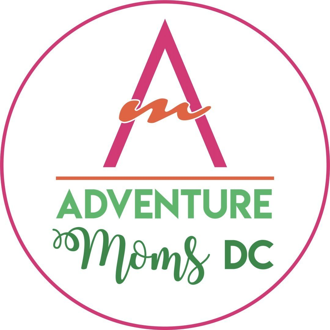 Adventure Moms | DC Family Fun